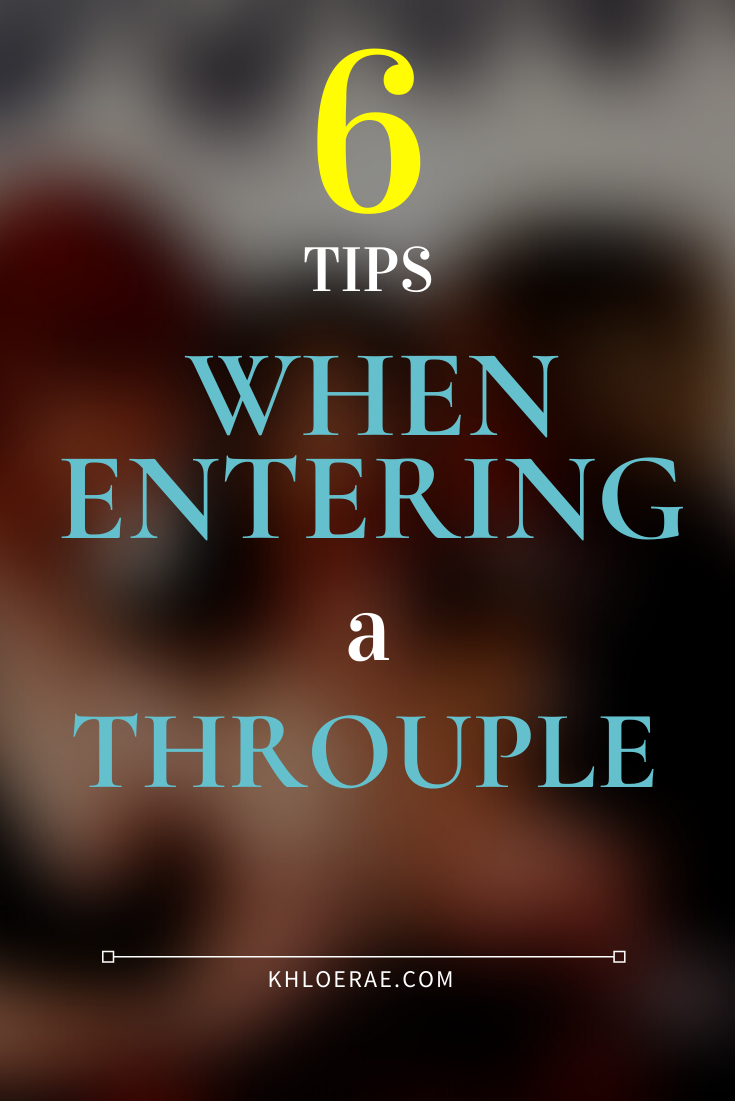 6 Tips To Consider When Entering Into A Throuple Relationship